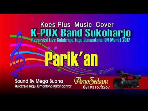 PARIK'AN Koes Plus Cover, JEMPOL SIKIL OTAL-ATIL Arep Pritil