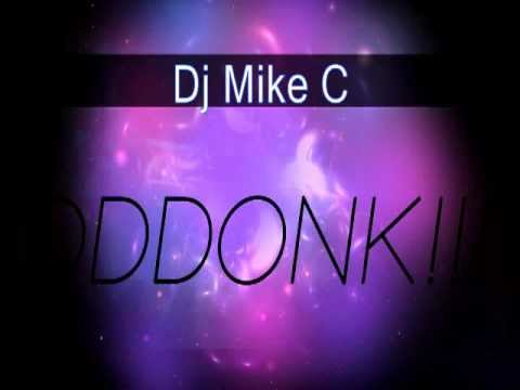 Dj Mike C - DDDONK!!!