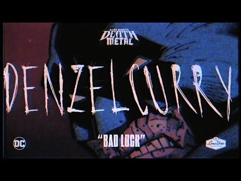 Denzel Curry, PlayThatBoiZay - Bad Luck (Dark Nights: Death Metal Soundtrack)