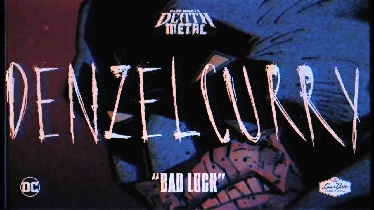 Denzel Curry x PlayThatBoiZay - Bad Luck (Dark Nights: Death Metal Soundtrack)