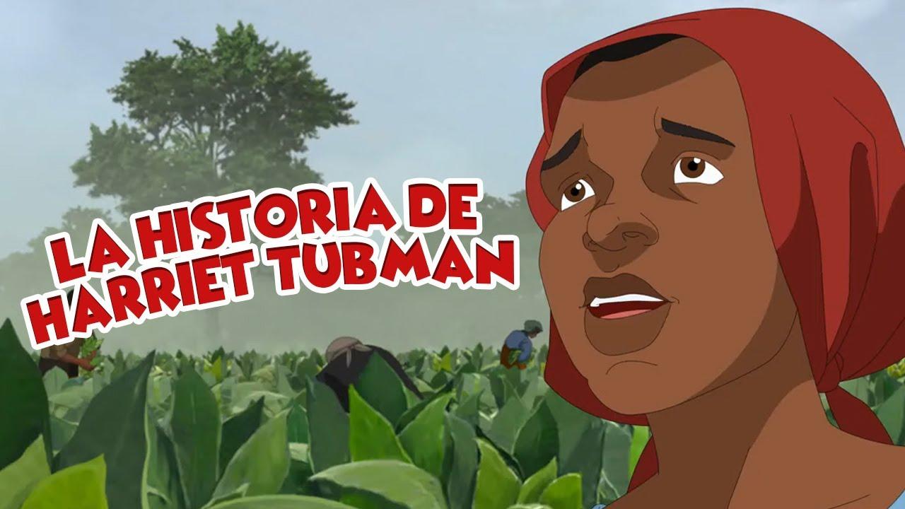 Serie Antorchas - La Historia de Harriet Tubman