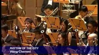 Rhythm of the City (WANG Chenwei) - Philharmonic Winds