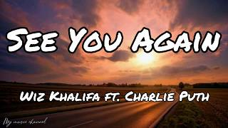 Download Wiz Khalifa - See You Again ft.Charlie Puth (Lyrics)
