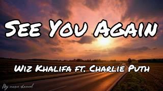 Wiz Khalifa - See You Again ft.Charlie Puth (Lyrics)