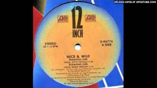 Nice & Wild - Diamond Girl (Extended Version 1986)
