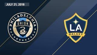 highlights philadelphia union vs la galaxy july 21 2018