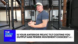 Anterior Pelvic Tilt (Pt 1 of 3)