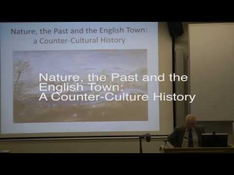 'Nature, the Past and the English Town: a Counter-Cultural History', the CUH Lecture 2015