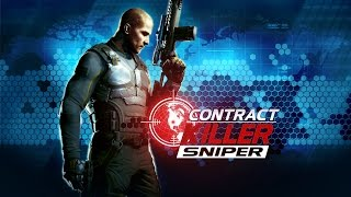 CONTRACT KILLER: SNIPER Android GamePlay Trailer (1080p)