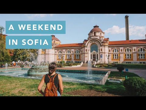 A weekend in Sofia, Bulgaria | Travel Guide Vlog