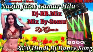 Nagin Jaise Kamar Hila_2020 Hindi Dj Remix Tony Kakkar_Dj-RB.Mix[Samaresh Music Presented]DjXGana.in