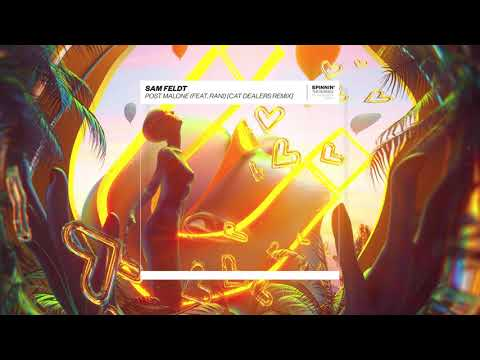 Sam Feldt - Post Malone (feat. RANI) (Cat Dealers Remix)