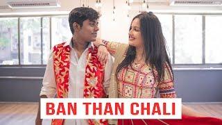 Ban Than Chali | Dance Choreography | Natya Social