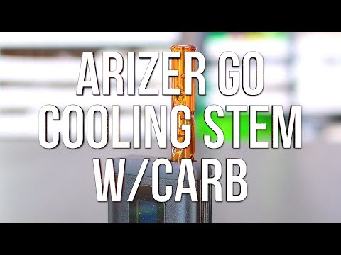 Arizer Go (ArGo) Cooling Stem w/Carb – Product Demo | GWNVC's Vaporizer Reviews