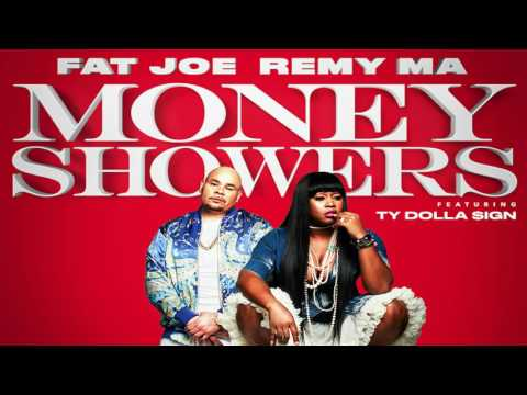 Fat Joe, Remy Ma - Money Showers ft. Ty Dolla $ign -  (Clean)