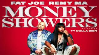 Fat Joe, Remy Ma ft. Ty Dolla Sign - Money Showers (Clean)