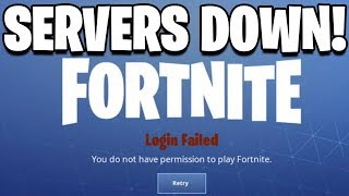 FORTNITE SERVERS SHUT DOWN! Can't Log In To Fortnite Battle Royale! Fortnite Servers NOT WORKING!