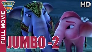 Jumbo 2 Kids Animation Hindi Full Movie || Animation Movies