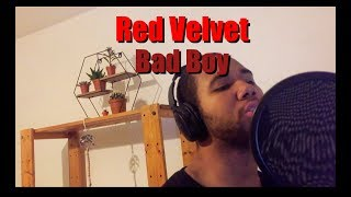 Red Velvet 레드벨벳 -  Bad Boy (English Cover + Lyrics)