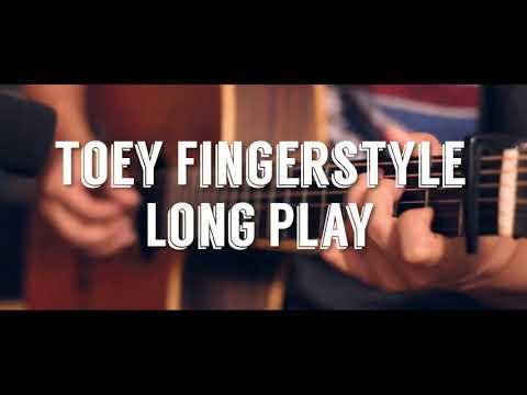 รวมเพลงบรรเลงกีตาร์เพลงฮิตฟังกันยาวๆ Fingerstyle Guitar Long Play #2