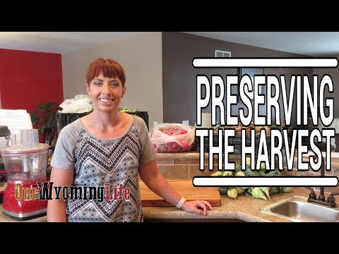 Canning, Pickling and Freezing the Harvest on the Ranch