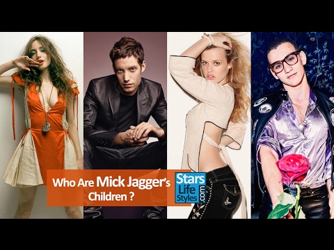 Who Are Mick Jagger's Children ? [4 Daughters And 4 Sons]