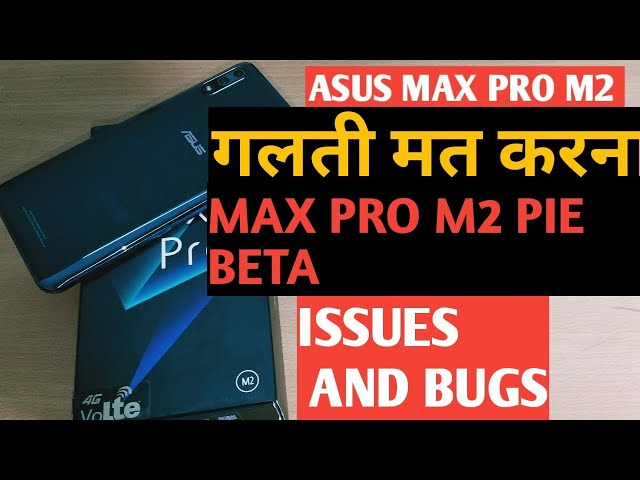 Asus Zenfone Max Pro M2 battery life review after Android 9 0 pie