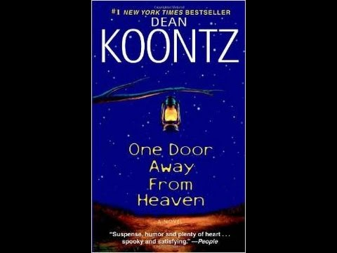 one door away from heaven essay Buy a cheap copy of one door away from heaven book by dean koontz dean koontz virtually invented the cross-genre novel, and in one door away from heaven.