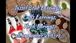Beautiful tassel Stud Earrings, cuffs Earrings, or more under 200 rs.