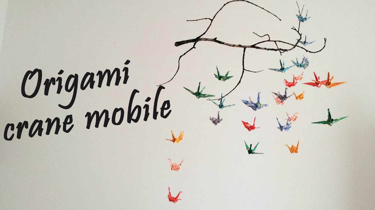 Origami - Crane Mobile Tutorial | DIY Room Decor - YouTube - photo#1