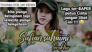 Download Lagu terakhir - sufian suhaimi cover akustik mp3