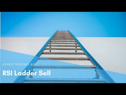 Gekko Trading Bot - RSI Ladder Sell Strategy, plus I'm taking a