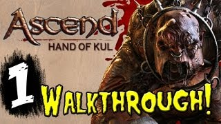aSCEND: Hand of KUL Gameplay Walkthrough Part 1 - HD