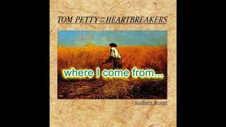 Tom Petty - Southern Accents - karaoke