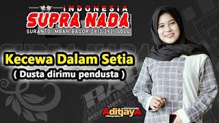 Download lagu Putri Cebret - Kecewa Dalam Setia ( Dusta Dirimu Pudusta ) Cover SUPRA NADA