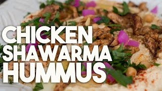Chicken Shawarma Hummus - Crowd Pleasing Dip