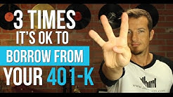 3 times its ok to take a loan from a 401k | Retirement planning
