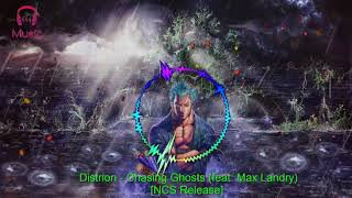 EDM Distrion - Chasing Ghosts ( feat. Max Landry) [ NCS Release ]