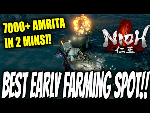 Nioh : Best Early Farming Location! 7000+ Amrita In 2 Mins!! How To Level Up Quick!