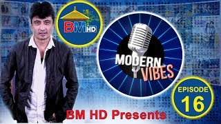 BM HD PRESENTS | MODERN VIBES | Episode 16 || Ratna Joshi |