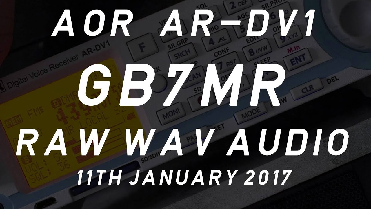 GB7MR Raw Audio From AOR AR-DV1 Digital Scanner