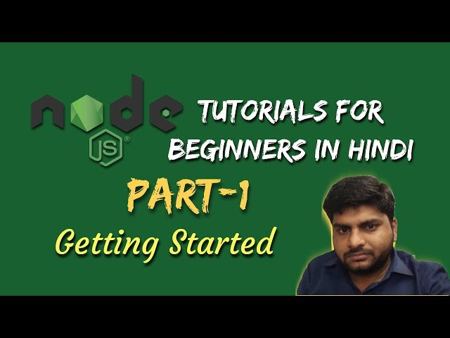 Node.js Tutorials for beginners in hindi | Basic Introduction | Part-1