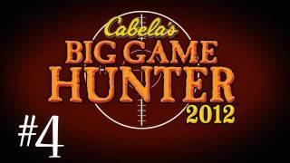 "Cabelas Big Game Hunter 2012 w/ Kootra Part 4 ""The End.....ya, I know"""