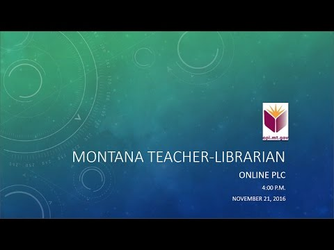 Montana Teacher Librarian Online PLC November 2016