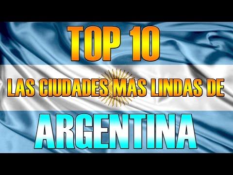 TOP 10 DE LAS CIUDADES MAS LINDAS DE ARGENTINA