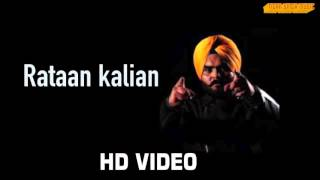Latest Punjabi songs 2015  Kulbir Jhinjer - Rataan kalian ft . Desi crew