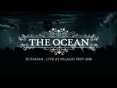 "The Ocean ""Ectasian"" (live 2018 - official)"