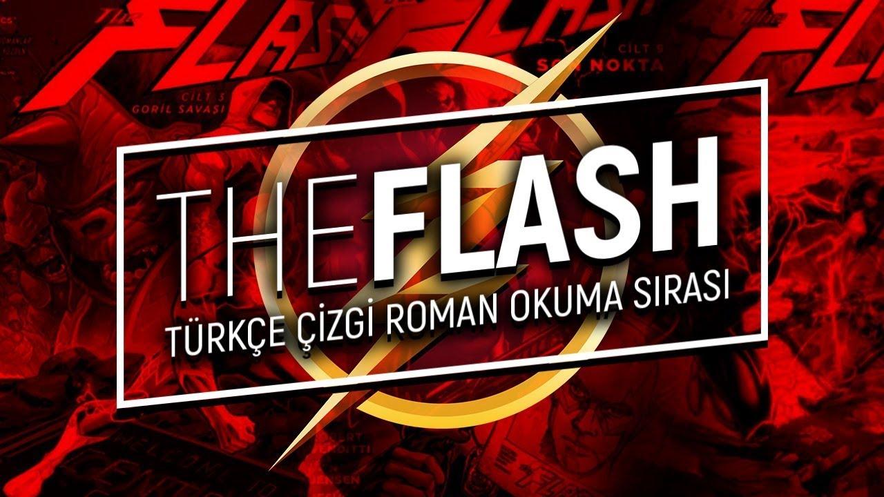 Sıfırdan Flash Oku The Flash çizgiroman Okuma Sırası Türkçe