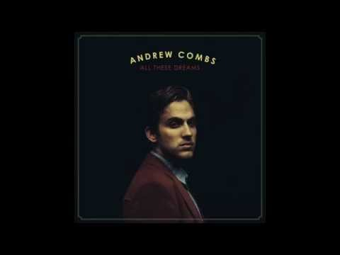 ANDREW COMBS - Long Gone Lately
