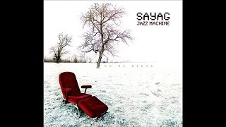 Sayag Jazz Machine - No Me Digas [Full Album]